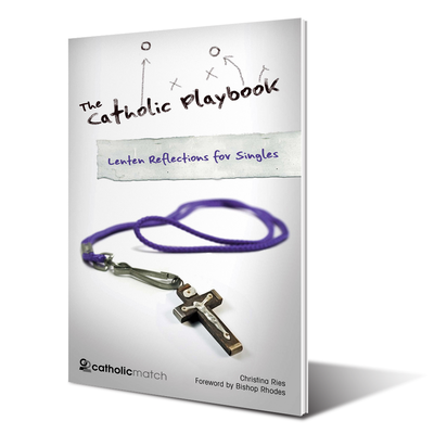 The Catholic Playbook - Lenten Reflections